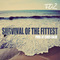 Survival of the Fittest , by Taz Conley on OurStage