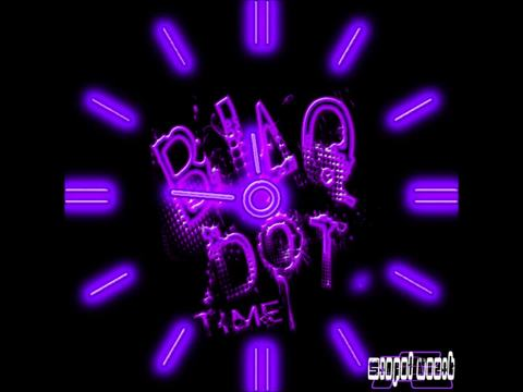 Blaq Dot - Time (Original Mix), by Blaq Dot on OurStage