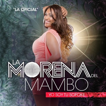 Que lo que que lo What, by La Morena del Mambo on OurStage