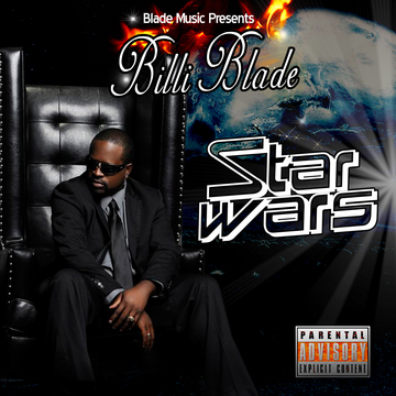 StarWars [explicit], by BilliBlade on OurStage