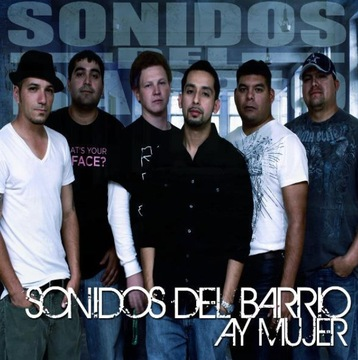 Ay Mujer, by Sonidos del Barrio on OurStage