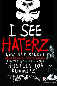 I See Haterz, by Yun Quan on OurStage