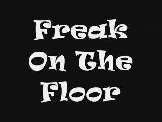 Freak On The Floor, by AA-KAY on OurStage