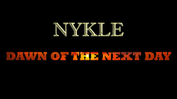 Dawn Of The Next Day, by Nykle on OurStage