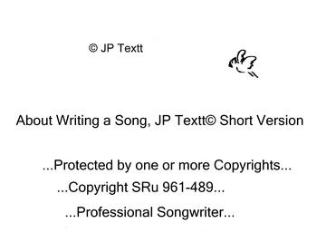 About Writing a Song, JP Textt© Short Version2, by JP Textt© on OurStage