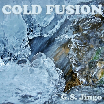 Cold Fusion, by G.S. Jingo on OurStage
