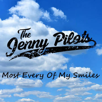 Most Every Of My Smiles, by Jenny Pilots on OurStage