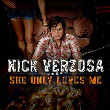 She Only Loves Me, by Nick Verzosa on OurStage