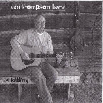 where did you go, by THE DAN THOMPSON BAND on OurStage