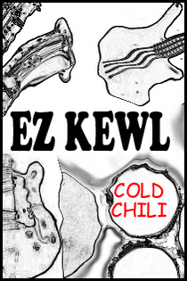 Cold Chili, by EZ Kewl on OurStage