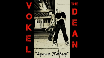 """Lyrical Robbery"", by The Dean & VokeL on OurStage"