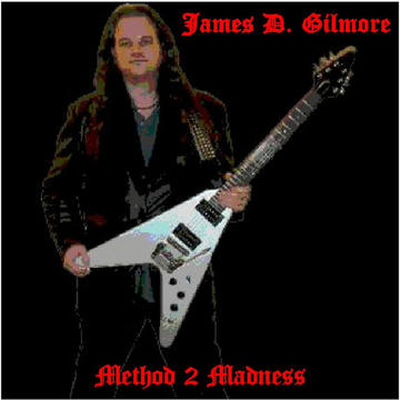 Method 2 Madness, by James D. Gilmore on OurStage
