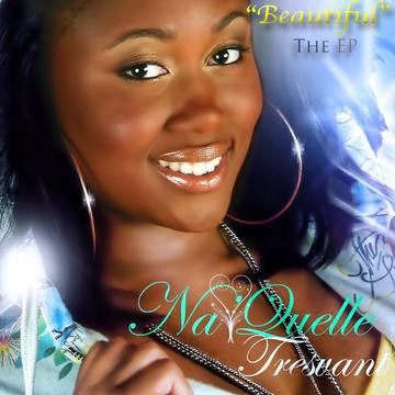 BEAUTIFUL, by Na'Quelle Tresvant on OurStage