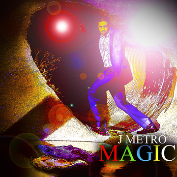 Magic, by J Metro on OurStage