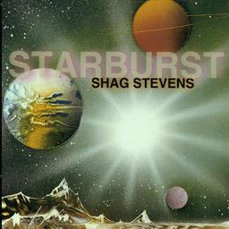 STARBURST, by SHAG STEVENS on OurStage