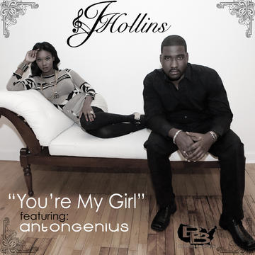 You're My Girl f/Anton Genius, by J.Hollins on OurStage