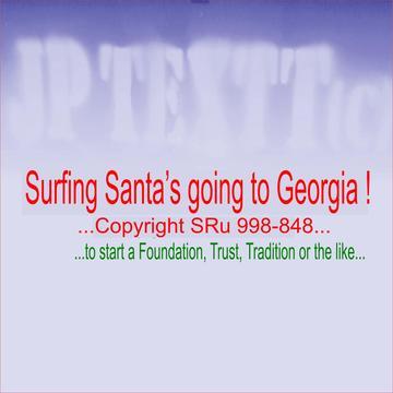 Surfing Santa's going to Georgia II SRu 998-848©JP Textt, by Surfing Santa Here to Atlanta on OurStage