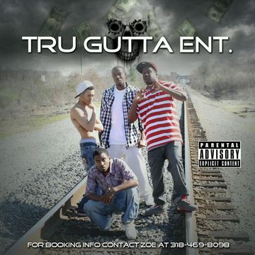 YOU KNOW I GOTTA HUSTLE, by TRU GUTTA ENT on OurStage