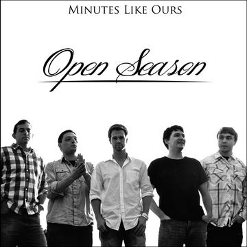 Open Season, by Minutes Like Ours on OurStage