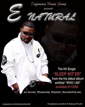 Sleep Wit'er, by E Natural on OurStage