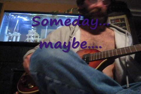 Someday... Maybe..., by Earl Kayoss on OurStage