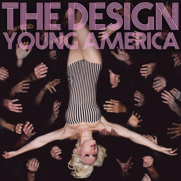 Young America, by The Design on OurStage