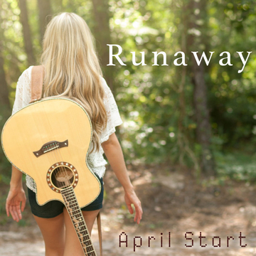 Runaway, by AprilStart on OurStage