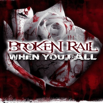 When You Fall, by BrokenRail on OurStage