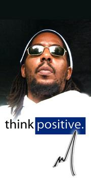 Think Positive  by  The Artist M, by The Artist M on OurStage