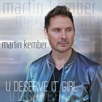 U Deserve It Girl, by Martin Kember on OurStage