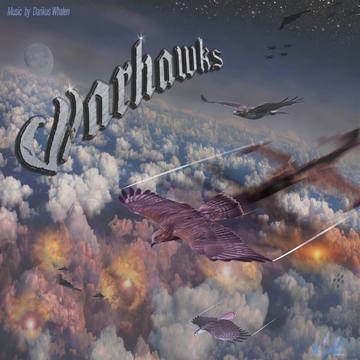 Warhawks, by Darikus Whalen on OurStage