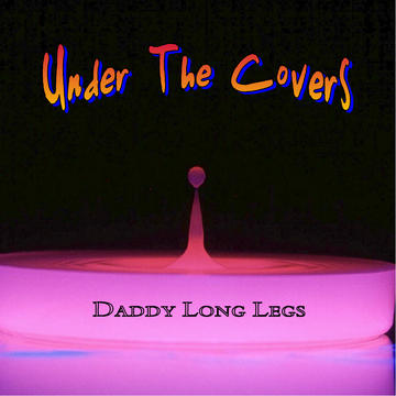 Can't You Hear Me Knockin', by Daddy Long Legs on OurStage