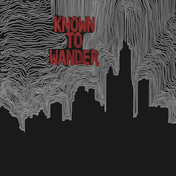 Fade Out, by Known To Wander on OurStage