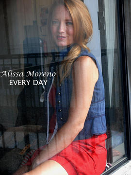 Every Day, by Alissa Moreno on OurStage