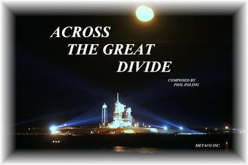 ACROSS THE GREAT DIVIDE COMPOSED BY PHIL POLING, by VIDEO CREATED BY GARDIAN ANGLE  on OurStage