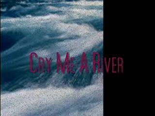 CRY ME A RIVER - Arthur Hamilton cover by:   Michele von Kaenel, by Michele von Kaenel on OurStage