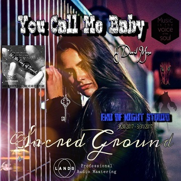 You Call Me Baby, by Sacred Ground on OurStage