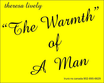 The Warmth of A Man, by Theresa Lively on OurStage