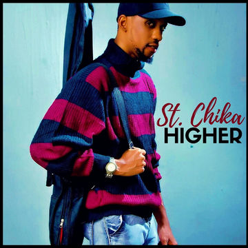 Higher, by St. Chika on OurStage