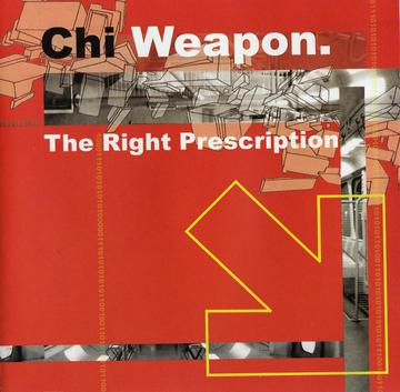 The Right Prescription, by Chi Weapon on OurStage