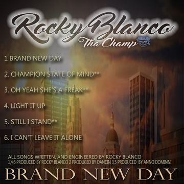 I Can't Leave It Alone, by Rocky Blanco (Tha Champ) on OurStage