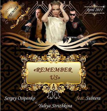 SOlgiz (Strizhkina Y. & Osipenko S.) feat. Subtera - REMEMBER US, by strizhkina on OurStage