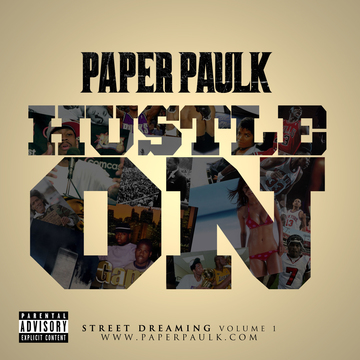 Hustle On (Directed by Stephen Prewitt), by Paper Paulk on OurStage