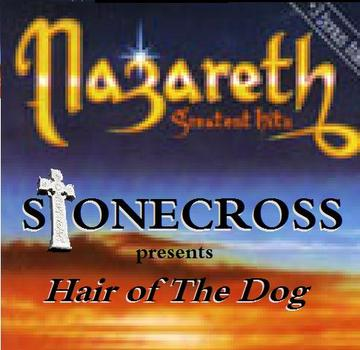 Hair of The Dog ( Nazareth ), by Stone Cross on OurStage