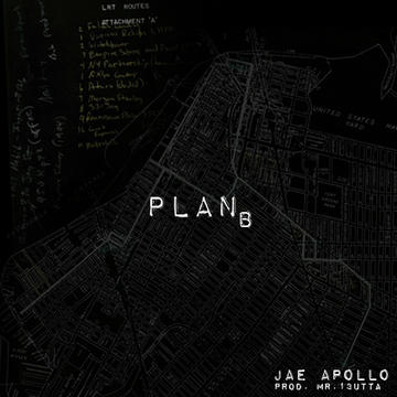 Plan B, by Jae Apollo on OurStage