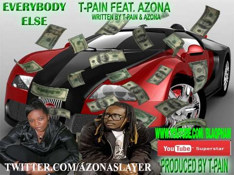 T-Pain/ Fea/Azona, by T-Pain/ Fea/Azona on OurStage