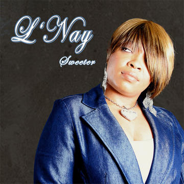 Love Song (No One Can Love Me), by L'Nay on OurStage