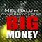 BIG MONEY , by MEL BALU on OurStage