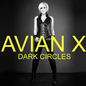 DARK CIRCLES (2009), by AVIAN X on OurStage