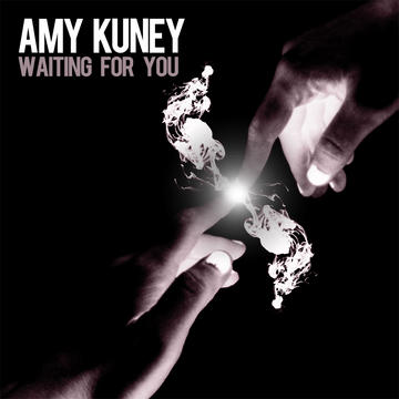 Waiting For You, by Amy Kuney on OurStage